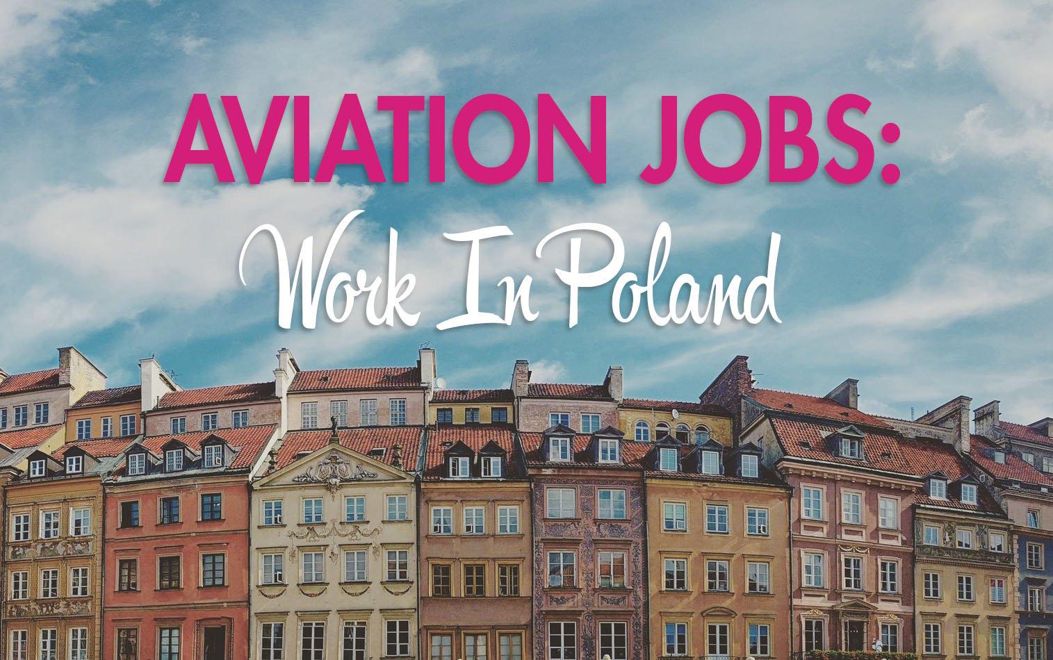 Aviation jobs- work in poland -1
