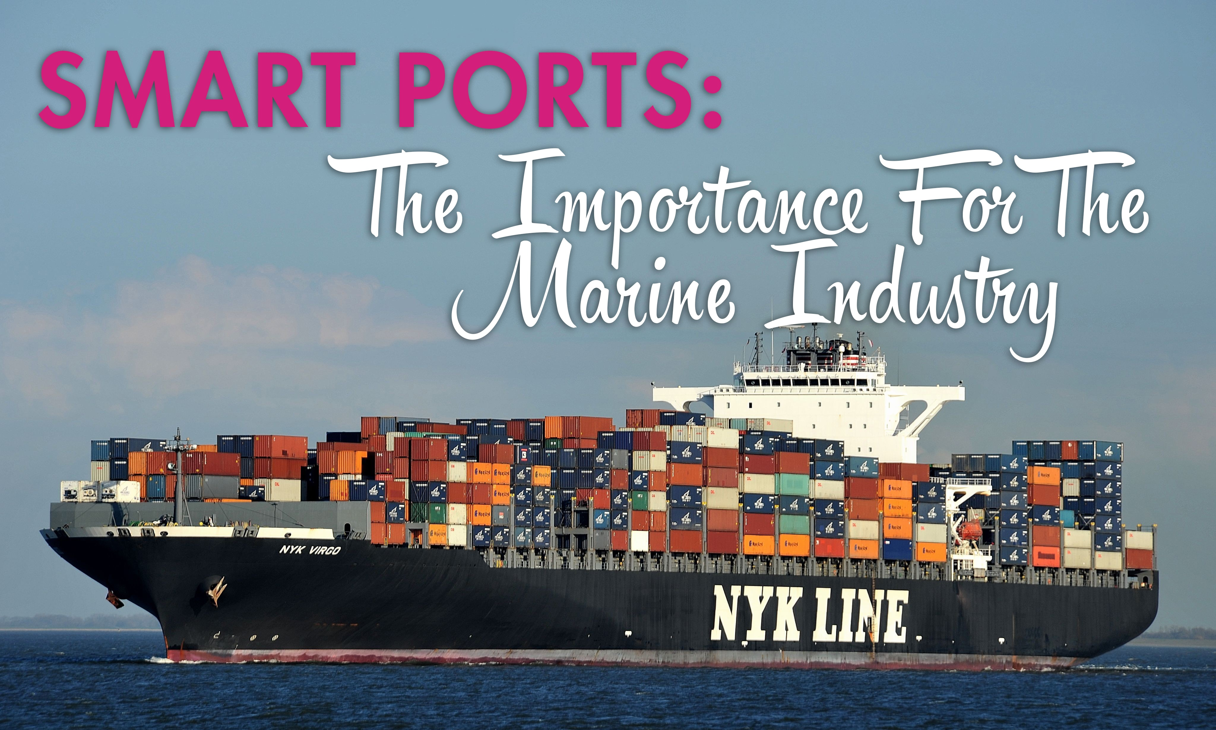 Smart ports importance to marine industry