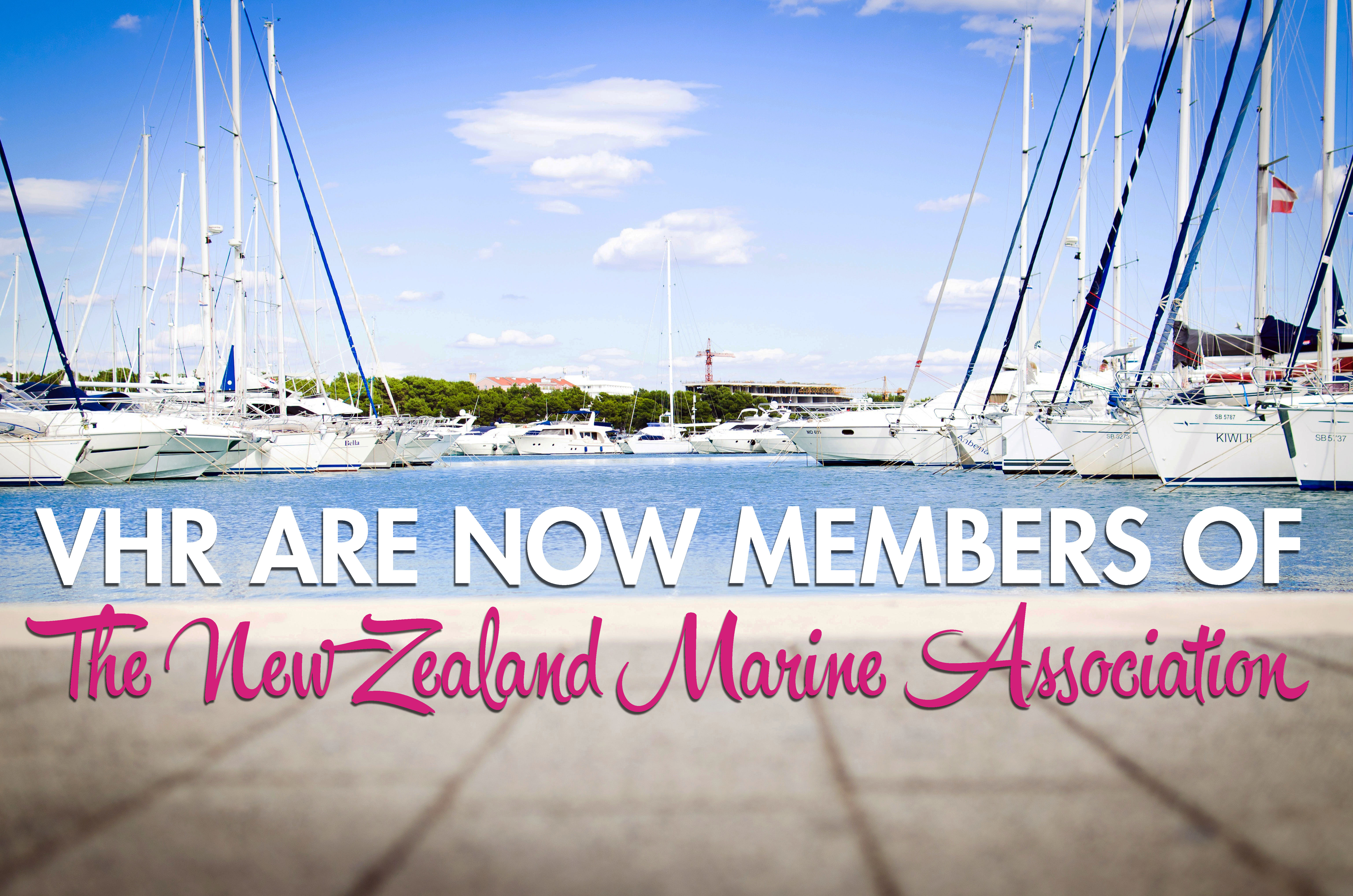 VHR are now members of the New Zealand Marine Association