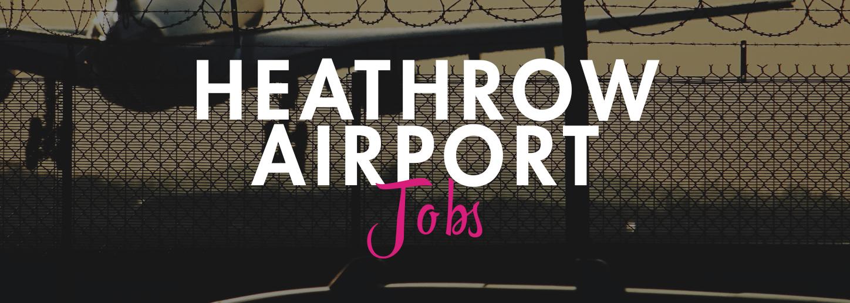 Heathrow Airport Joba