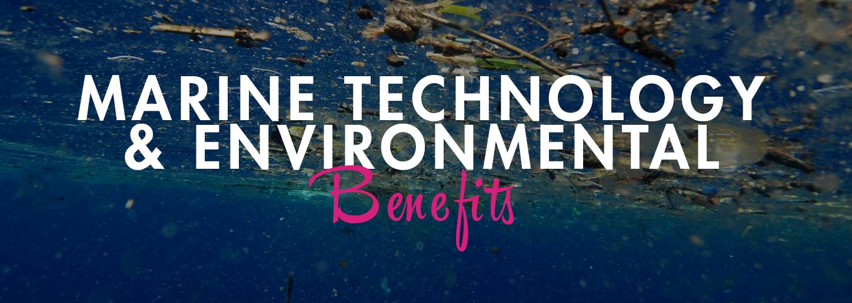 Marine Technology and enrivonmental benefits