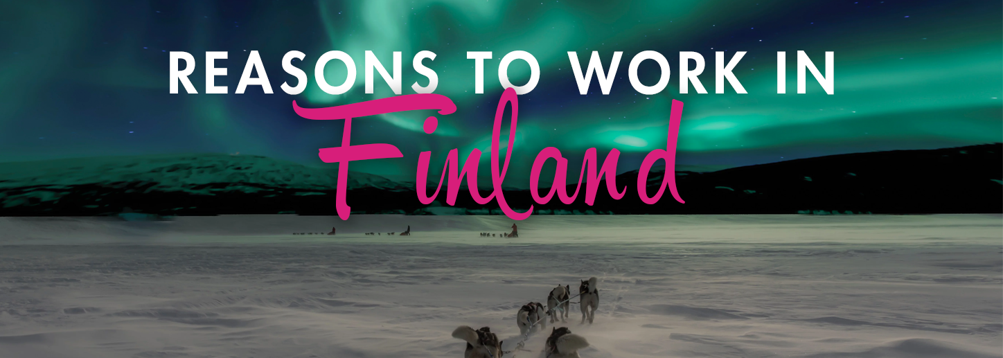 Reasons to work in Finland